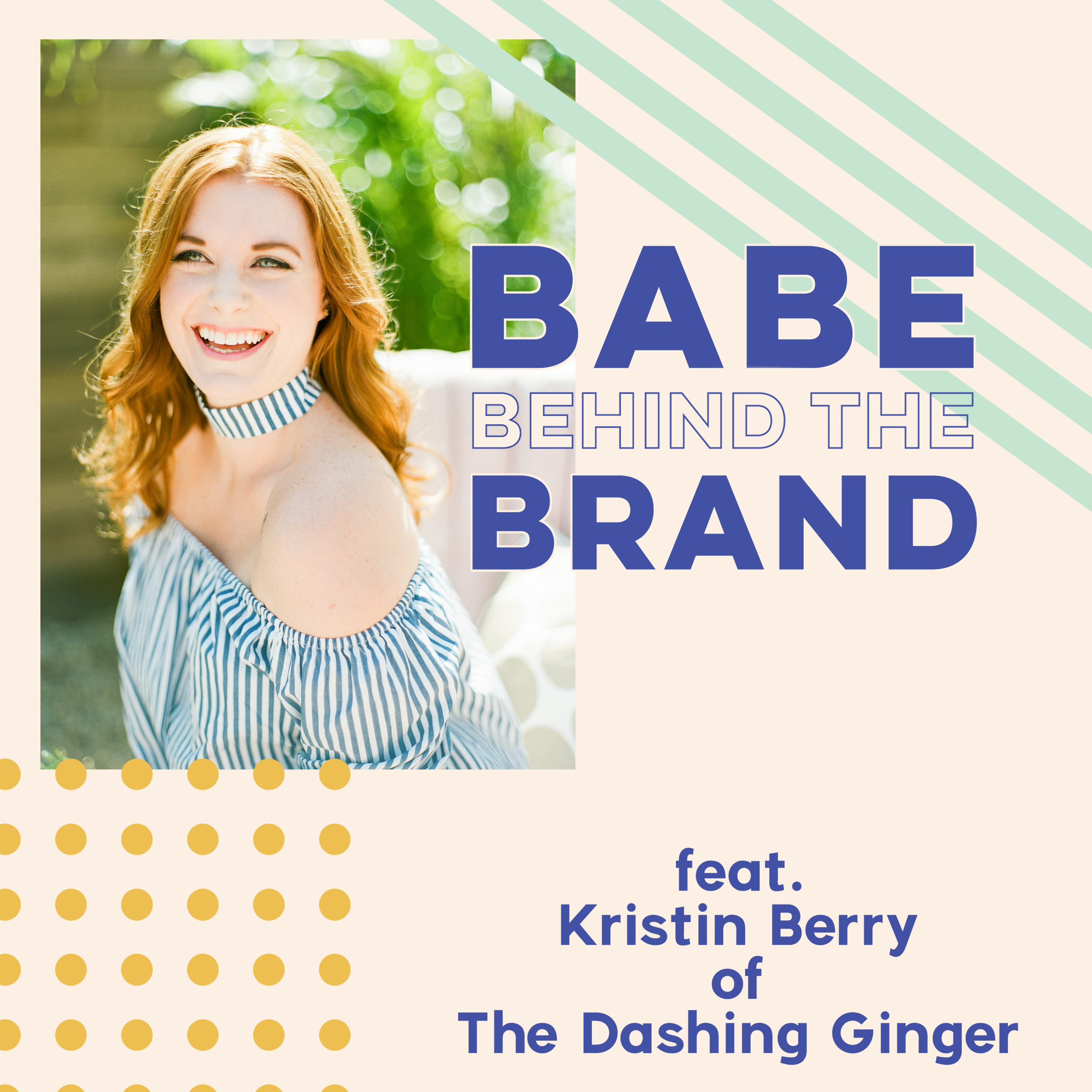 Babe Behind The Brand_Kristin Berry_The Dashing Ginger_Babe Crafted.png