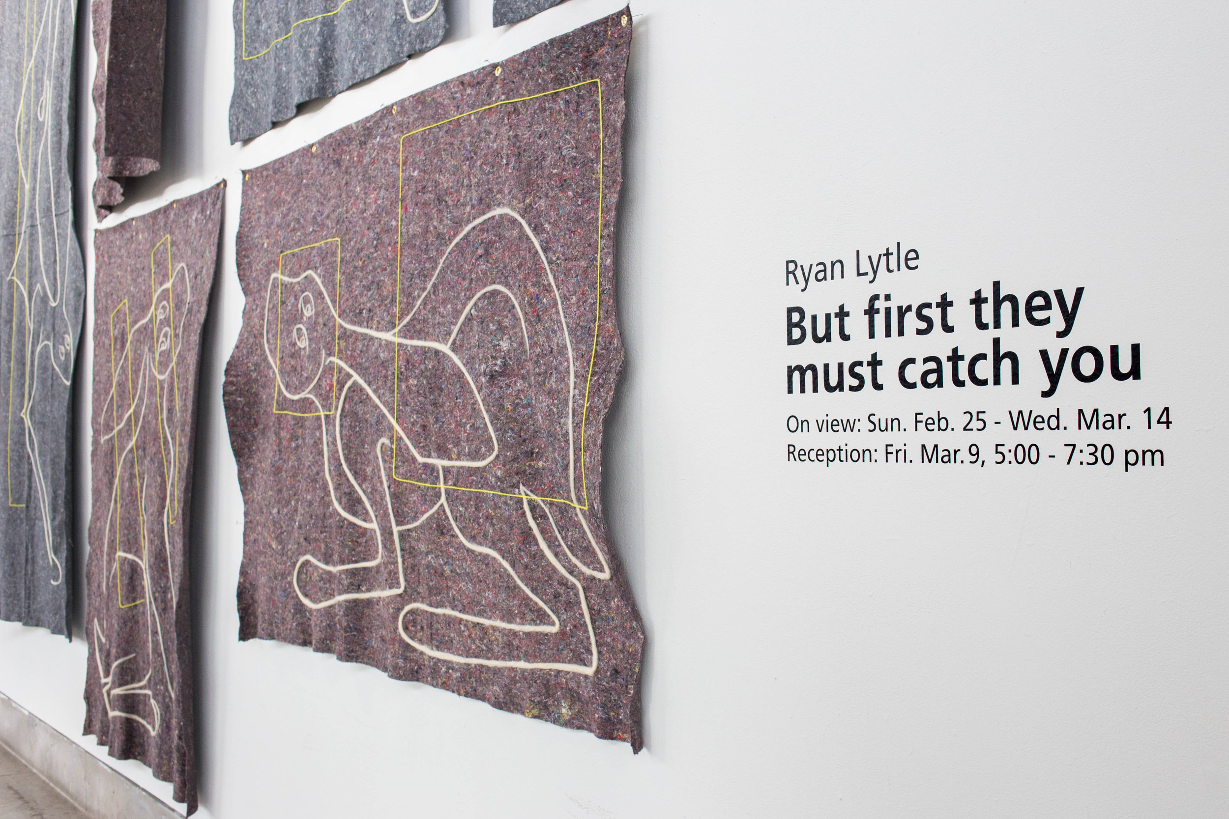 But first they must catch you (installation view)