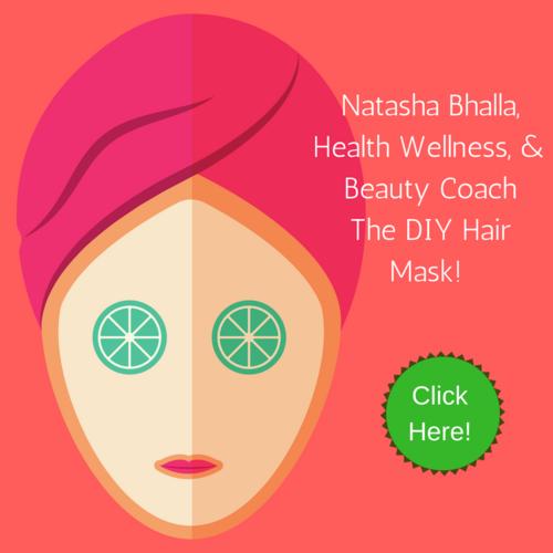 Natasha+Bhalla,+Health+Wellness+and+Beauty+Coach+DIY+Face+mask+(2).png