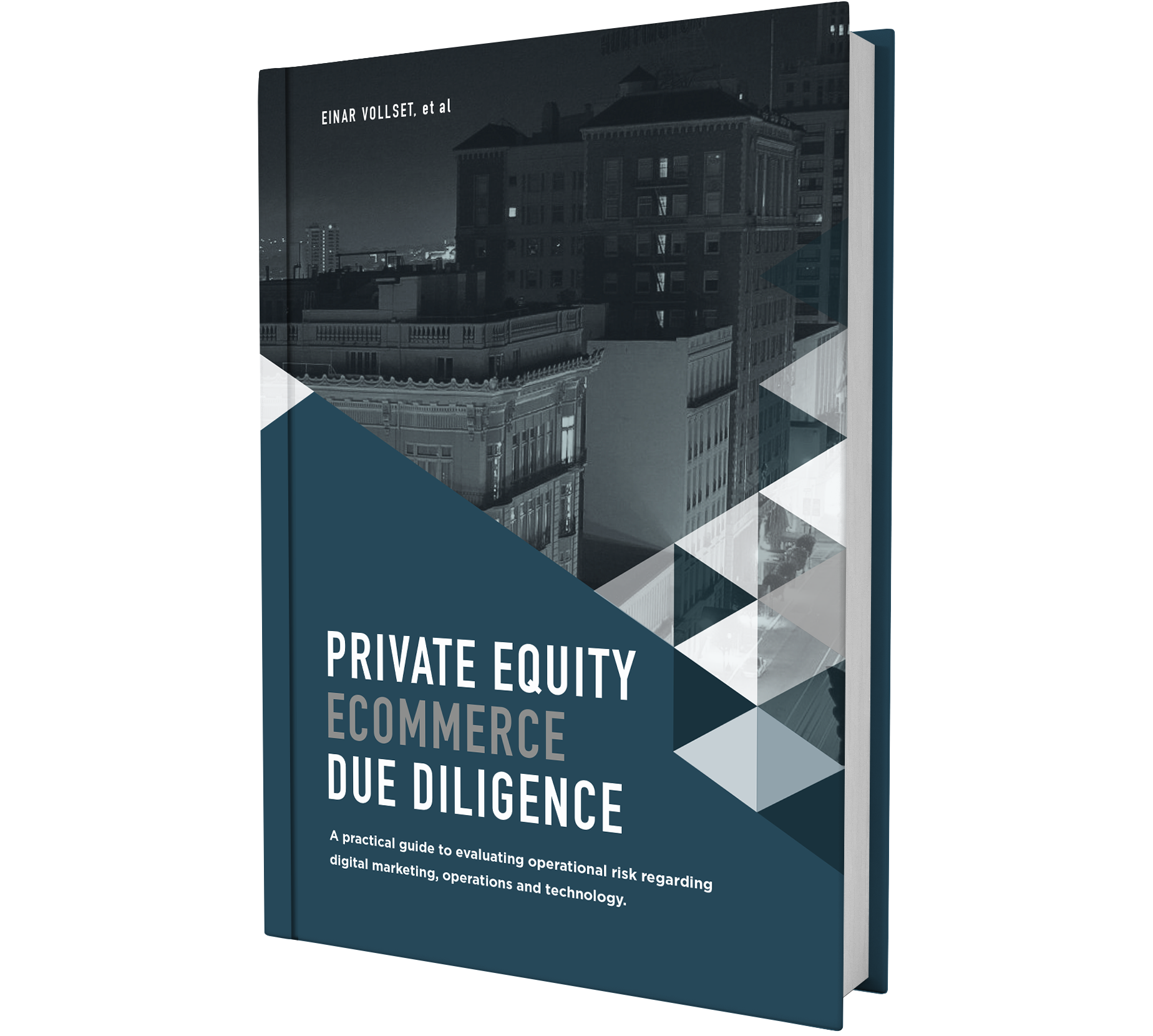 Private Equity eCommerce Due Diligence - A practical guide to evaluating operational risk regarding digital marketing, operations & technology. LEARN MORE →