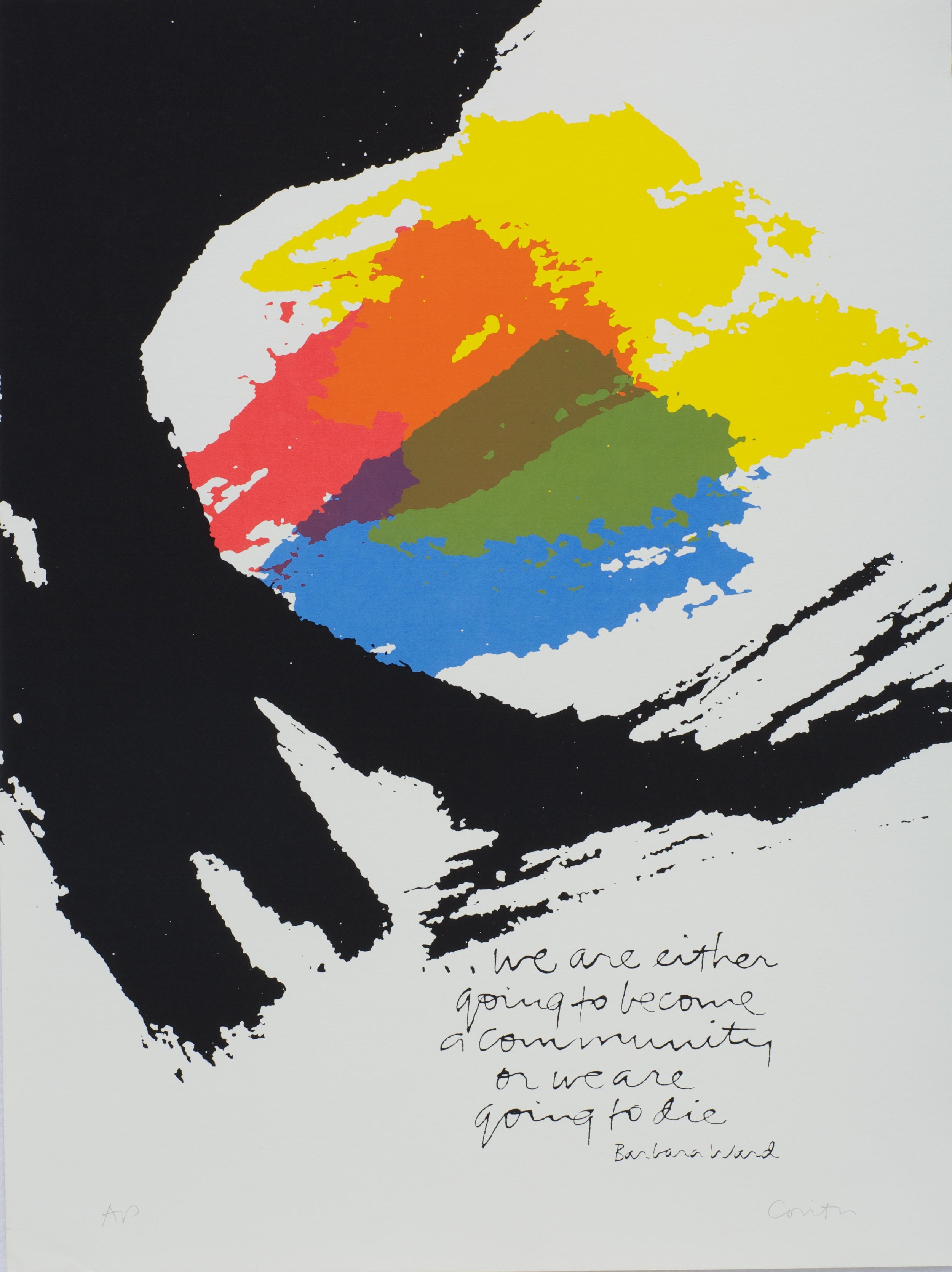"""Corita Kent. community, 1982. Serigraph, 24"""" x 18"""".Reprinted with permission of the Corita Art Center, Immaculate Heart Community, Los Angeles, photograph by Arthur Evans."""