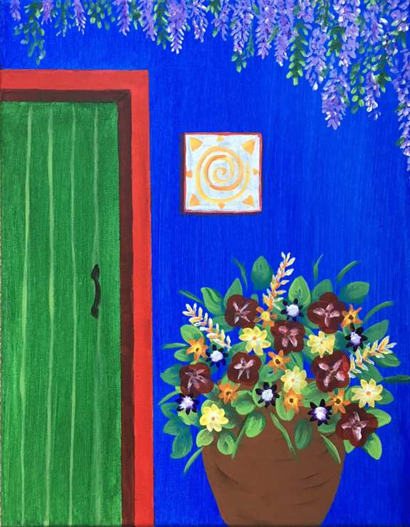 "FRIDA'S DOOR - This event features painting an image reminiscent of Frida Kahlo's home in Mexico City. We would encourage you to watch the movie about her life, entitled ""Frida"" with Selma Hayek. During the painting process we will discuss her extraordinary work and life."