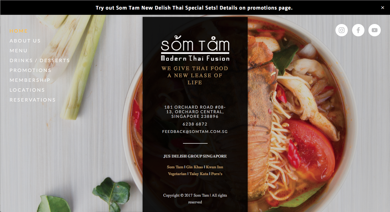 Located at Orchard Central, Som Tam is a purveyor of Modern Thai Fusion dining. Som Tam doesn't pull any punches when it comes to conveying our food identity- We give Thai Food a new lease of Life. Our highly qualified chefs seek to serve both quality interpretations of classic dishes with a modern twist and daring new ventures into the uncharted territories of Thai food. The layout and design of the restaurant also assimilate and insinuate creativity. The classy and relaxing ambience sets the mood to escape from one's busy schedule, whether you are here for business or leisure. Not convinced by our words? Come on down and let your discerning palate be the judge!