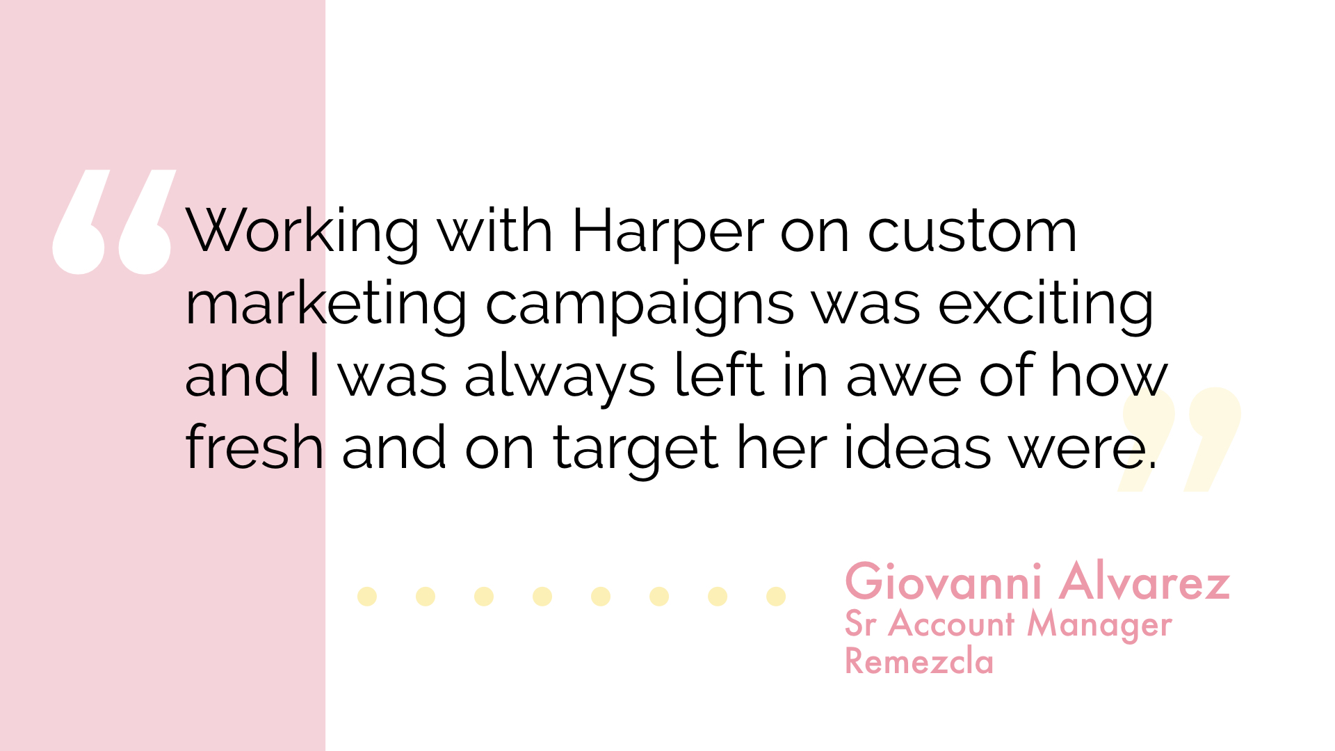 An extremely bright and innovative professional with a sharp perspective on what works for brands