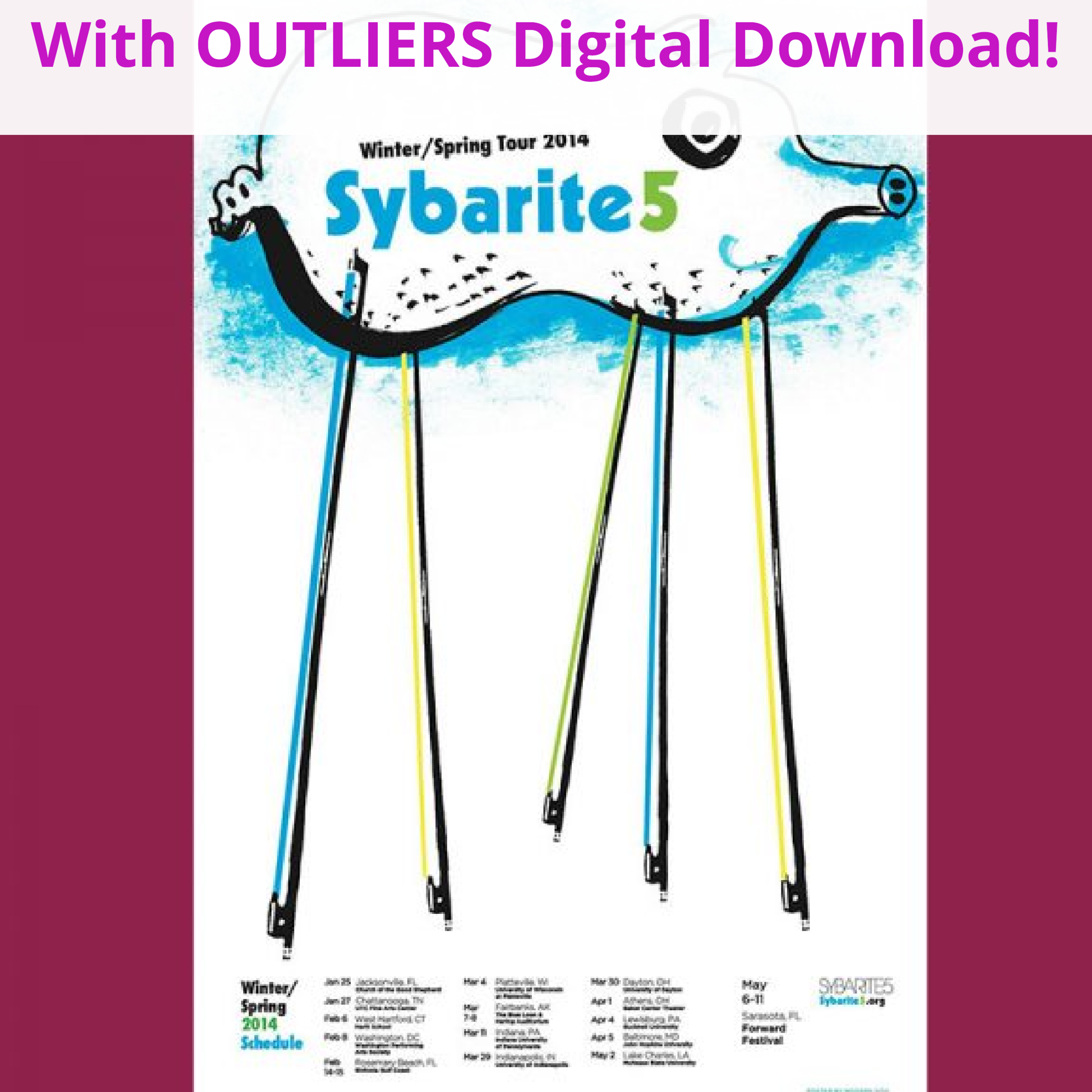 <b>Sybarite5<br></b><small>Tour Poster + OUTLIERS Full Digital Download<br></small><b>$20</b>