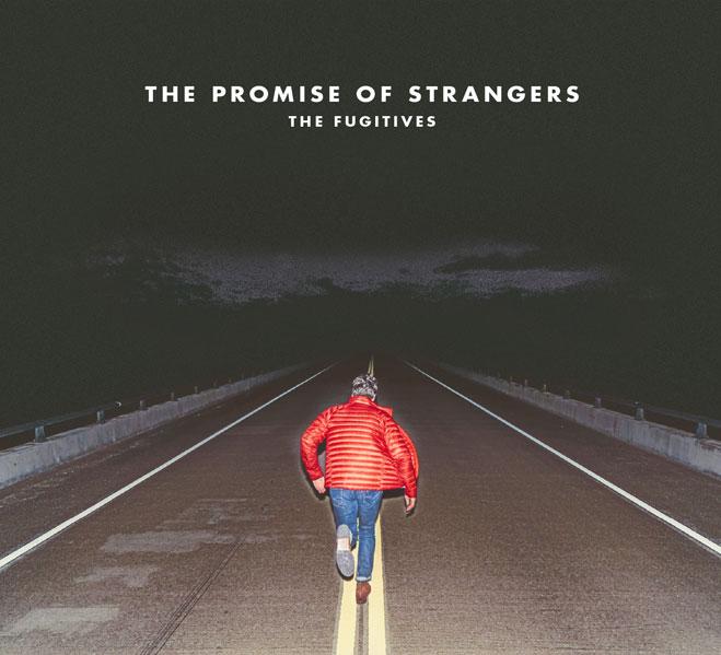 Fugitives-PromiseOfStrangers-Cover-Web.jpg