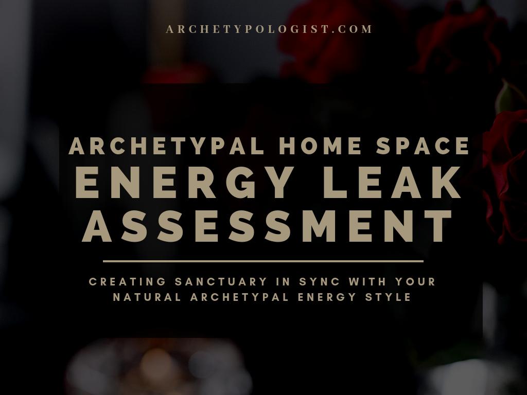 Archetype Home Space Assessment | Archetypologist.com | Archetypes & Alchemy