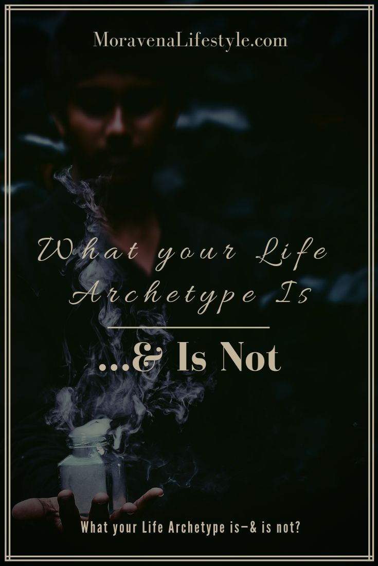 There are some misconceptions about what your Life Archetype is and is not.