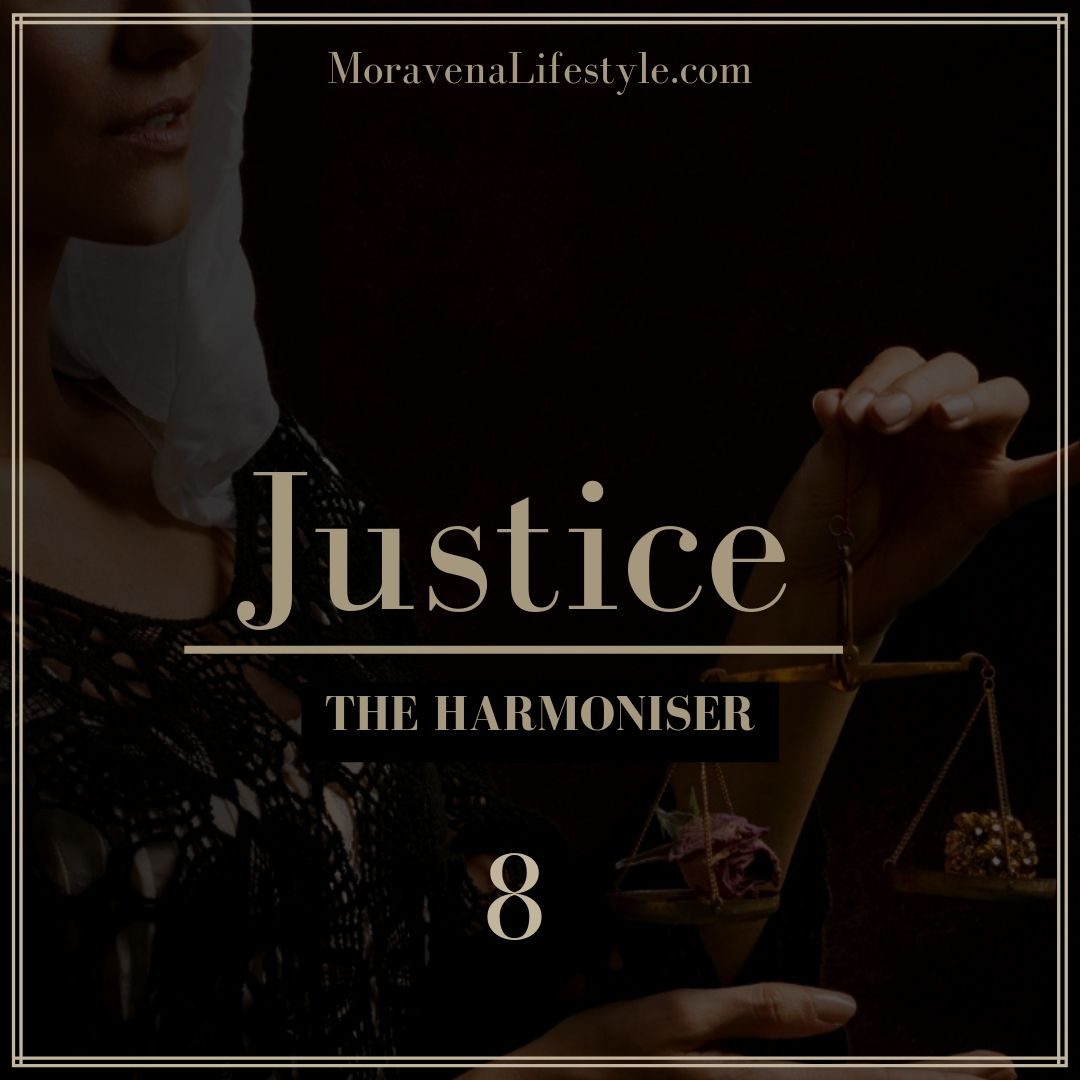 The Justice Life Archetype is the Harmoniser.