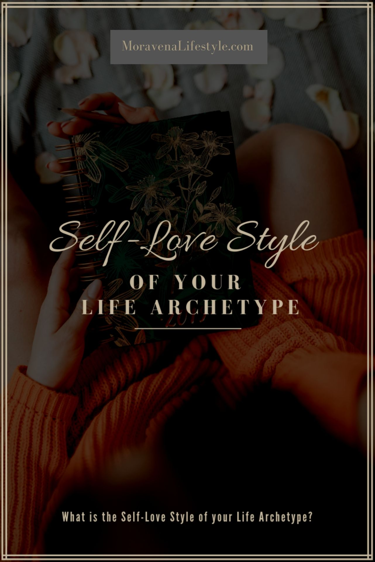 Self-Love Style of Your Life Archetype