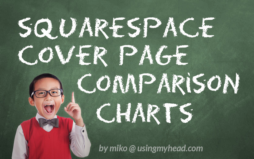 Get help choosing the right Cover Page layout for your Squarespace website - Understand the differences between all 28 Cover Page templates
