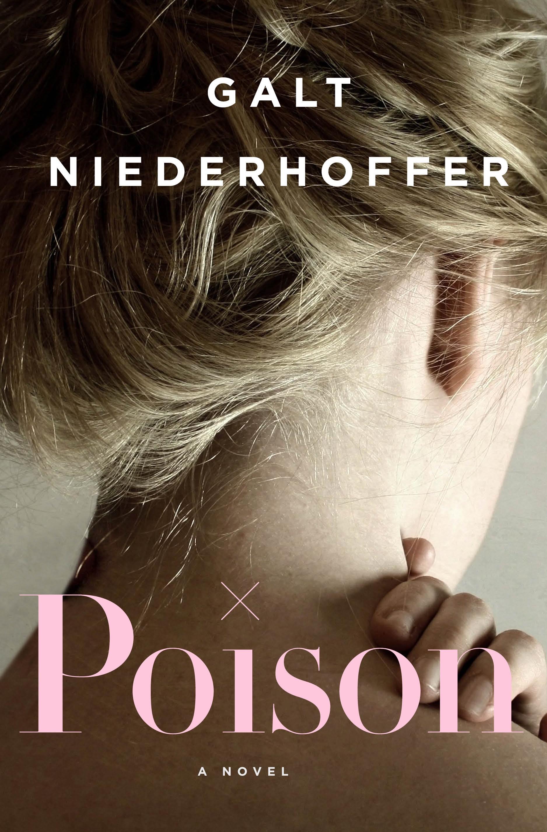 POISON by Galt Niederhoffer