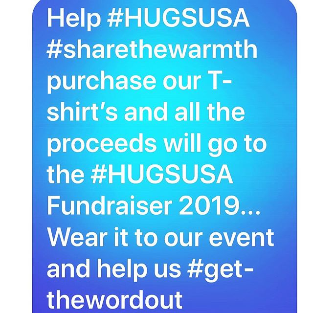 "Please join  @hugs_usa  in #sharingthewarmthhugsusa and #gettingthewordouthugsusa  place your order for a #hugsusa T-shirt and wear it to our fundraising event this fall... Go to wwwhugsusa.org or out fb page HUGS USA and help us help the people, the human beings that we can help and make a difference. After all...""My Hands, Your Hands our Hands, We Are All ONE..."" Thank you in advance #thehugsusateam"