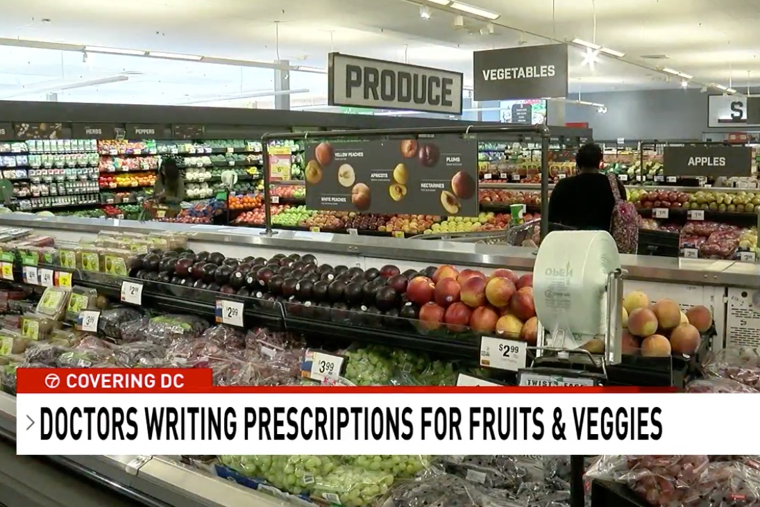 ABC 7,  Doctors in D.C. 'prescribing' fruits and vegetables to low-income patients