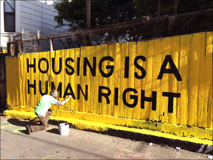 Housing Is A Human Right  ,  collaboration with Christopher Statton, Clarion Alley, 2015