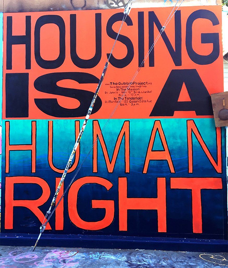 Housing Is A Human Right, Clarion Alley Mural Project, San Francisco, CA, 2016