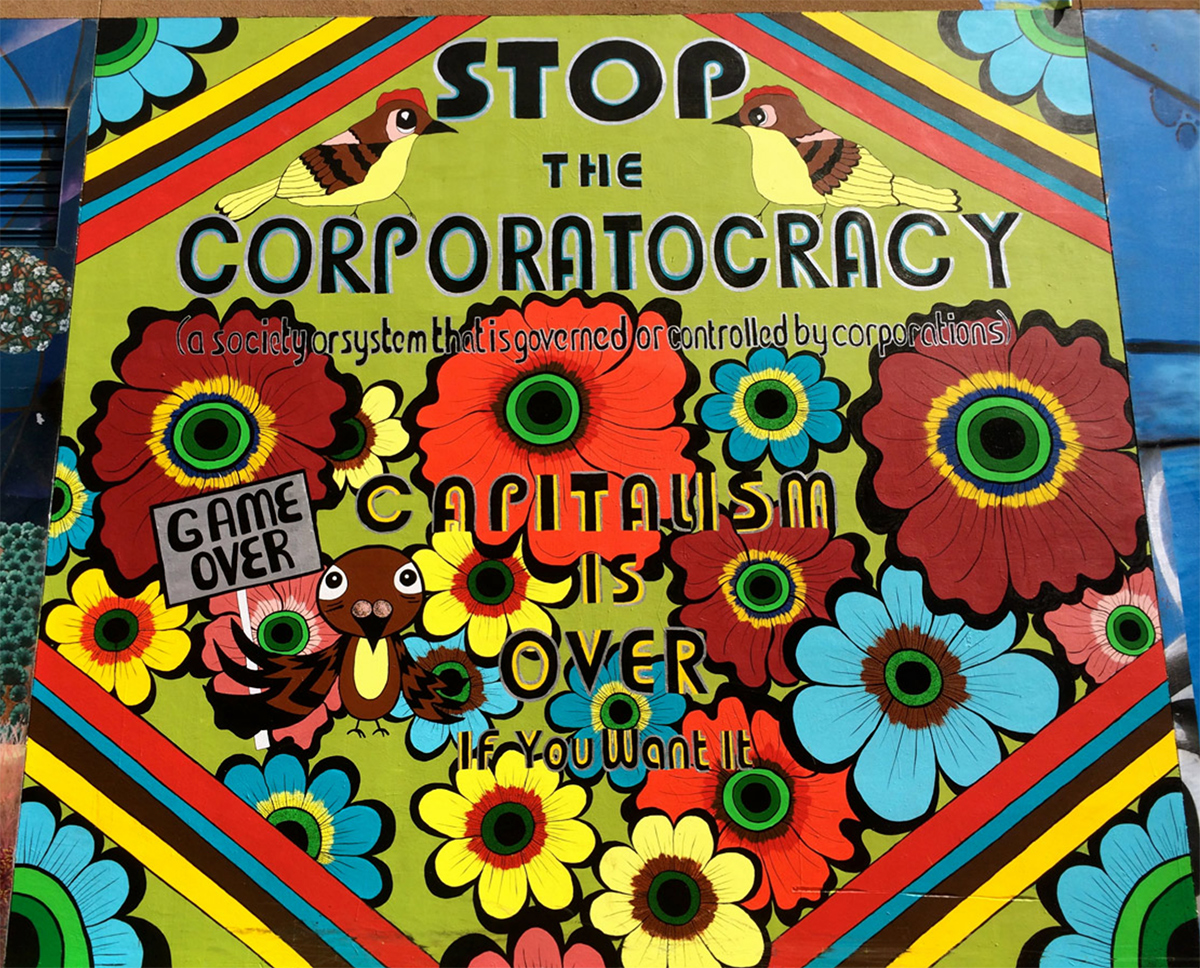 Stop The Corporatocracy , mural, Clarion Alley, San Francisco, 2015