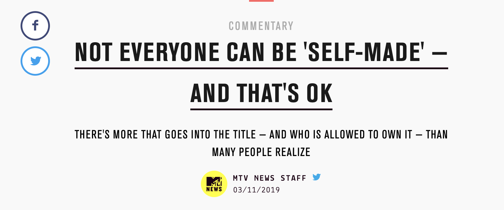 """Not Everyone Can Be """"Self-Made"""" –And That's Okay - Written by Kristen Adaway for MTV News"""