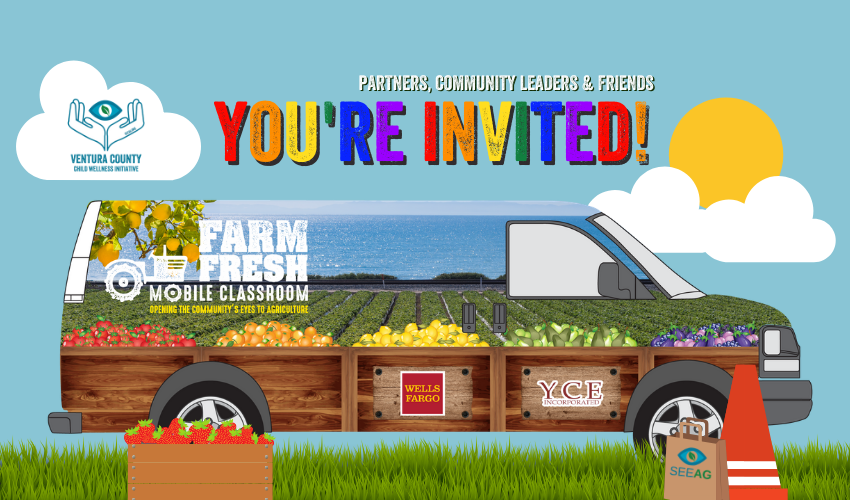 Join us in the launch of our farm fresh mobile classroom!Friday, sept. 13th |11 am - 12 pm - mound elementary school - 455 South Hill road, Ventura, CA