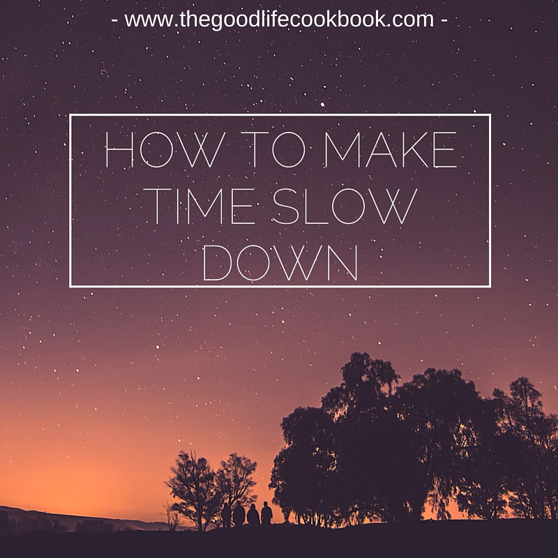how to make time slow down