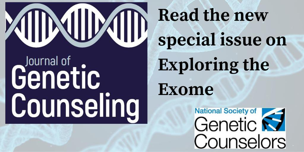Journal of Genetic Counseling Special Issue - Exploring the Exome - April 2019