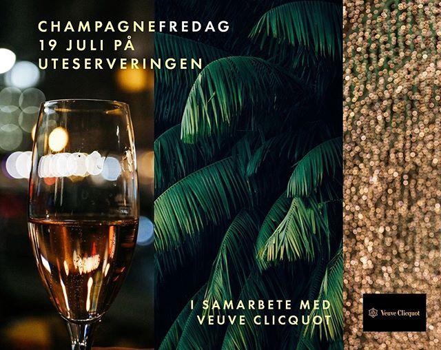 Champagnefredag deluxe på Uteserveringen fredag 19/7.  Veuve Clicqout Caravanen gästar Uteserveringen på fredag och serverar Veuve Clicqout Brut samt Veuve Clicqout Rosé till champagnetörstiga gäster.  Kom förbi!