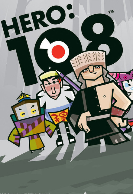 HERO 108 - (Series 1)Long ago, animals and humans lived together in harmony. This all changed when a wicked trickster named High Roller hypnotized the animals into thinking the humans were their enemies! This show revolves around the adventures of Lin Chung, Mighty Ray, Mr. No Hands, Mystique Sonia and Jumpy Ghostface.Year 2009Duration 51 x 11 minsBroadcasters Cartoon Network US and Cartoon Network Europe; Co-Producers: Telegael, Gamania and Taffy Entertainment LLC, USGenre 2D Animation