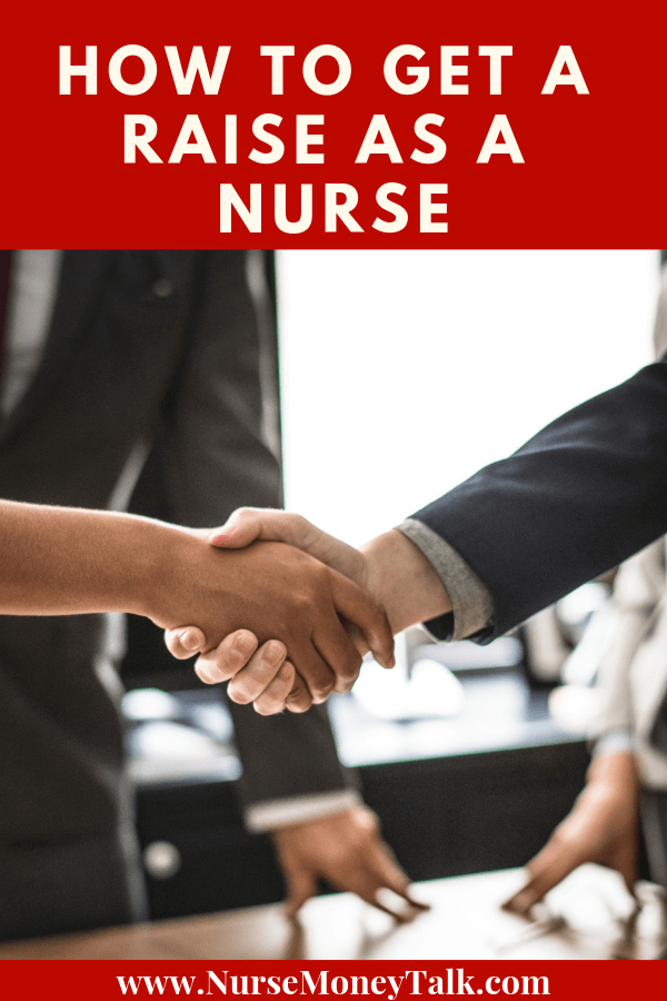 Learn how to get a raise as a nurse. We go through and give you actionable tips and advice you can use to have that difficult conversation. For new nurses, nurse graduates, and experienced nurses. #lpn #rn #aprn