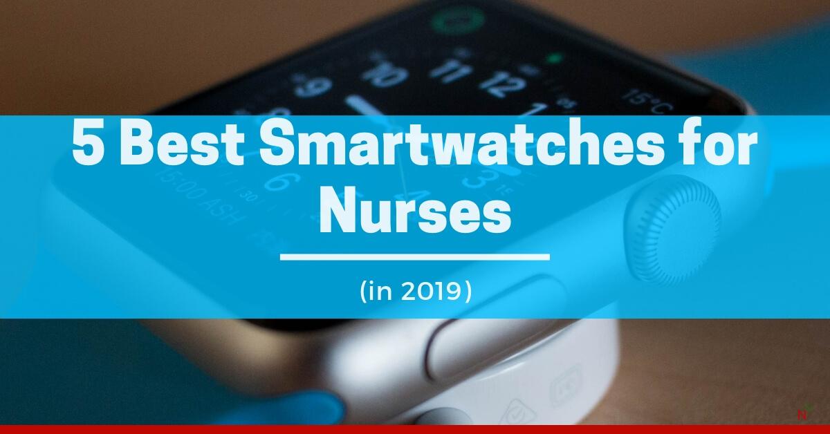 Smartwatches for Nurses