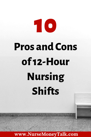 Before signing up make sure you understand the pros and cons of 12-hour nursing shifts. #rn #bsn #nursingcareer