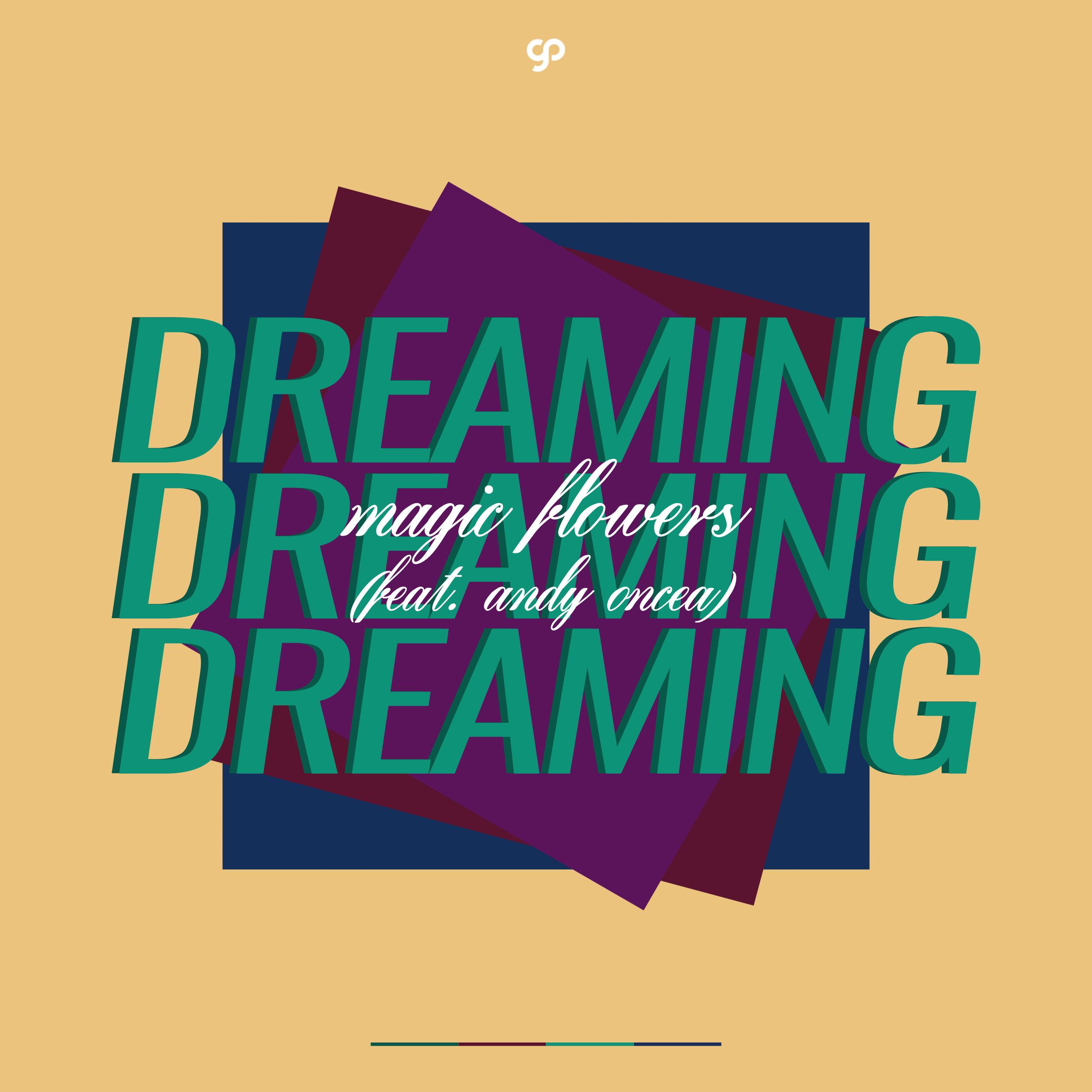 Magic Flowers - Dreaming (Old Version).jpg