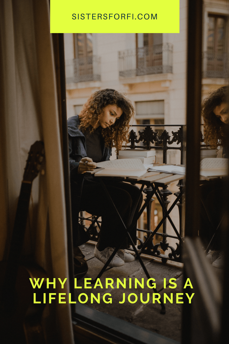 Learning is a lifelong journey.