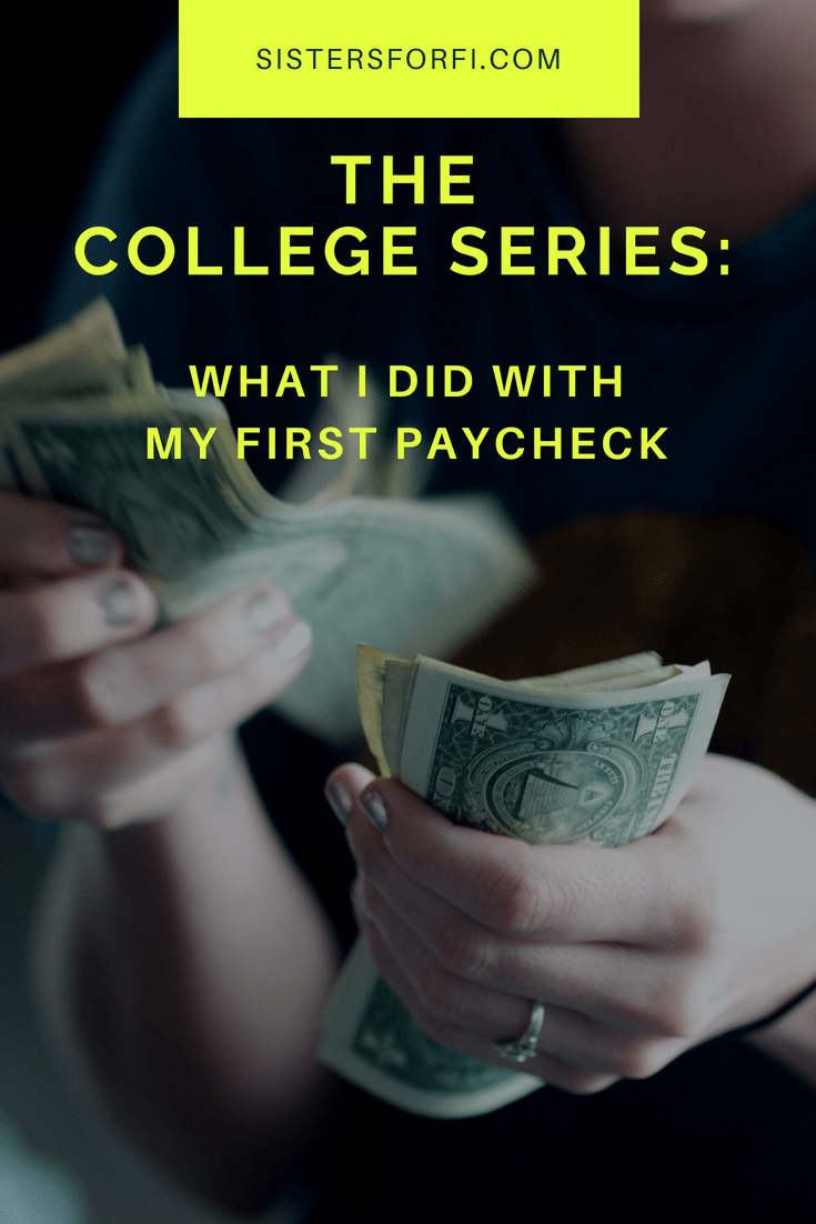 The College Series: What I Did With My First Paycheck