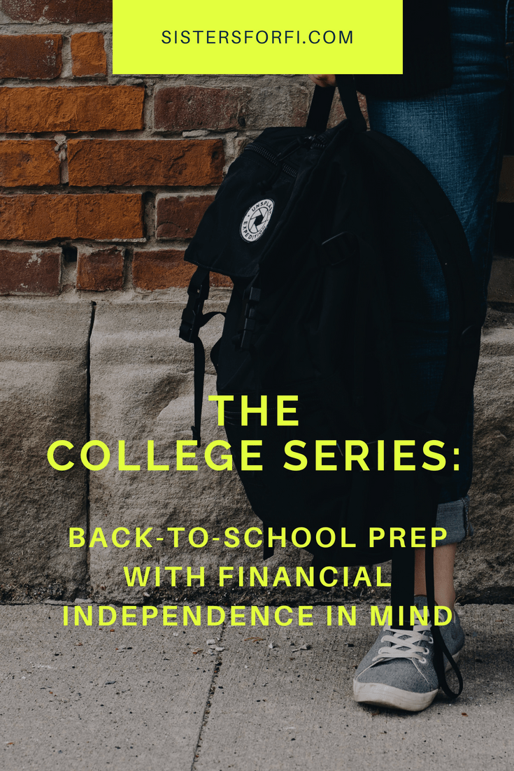 The College Series: Back-to-School Prep With Financial Independence In Mind