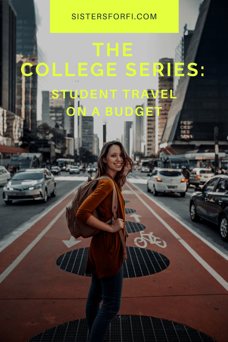 The College Series: Student Travel On A Budget