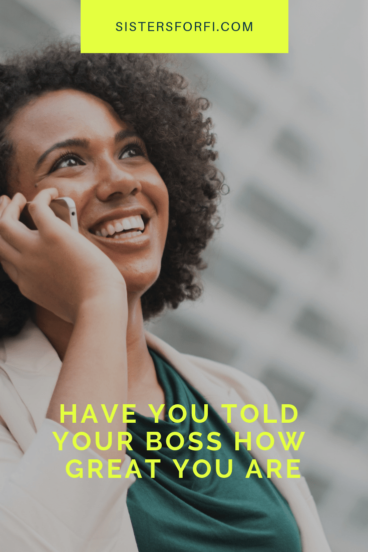 sisters-for-fi-have-you-told-your-boss-how-great-you-are-min.png