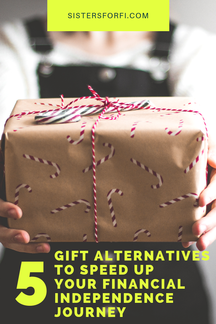 5 Gift Alternatives Speed Up Your Financial Independence Journey