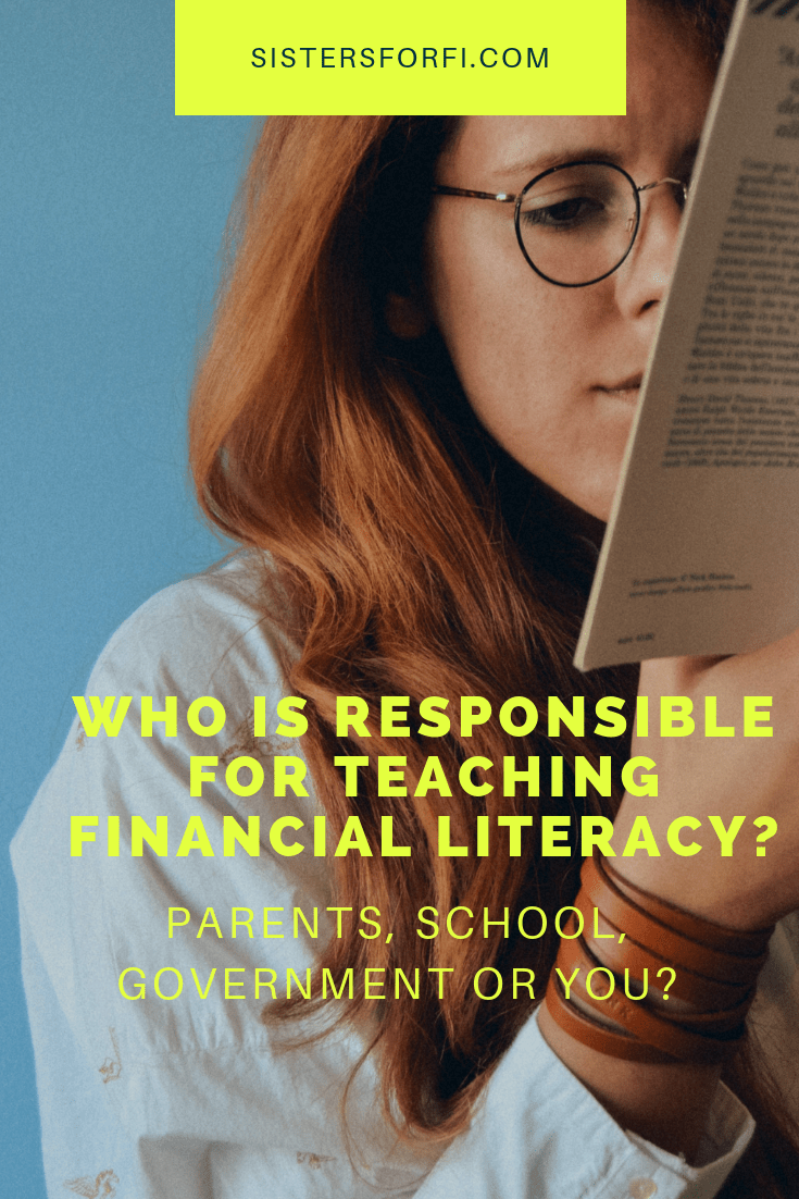 Who is Responsible for Teaching Financial Literacy? Parents, School, Government or You?