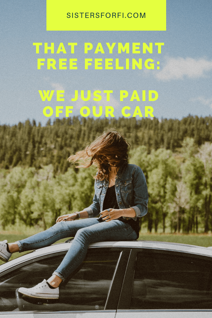 That Payment Free Feeling: We Just Paid Off Our Car