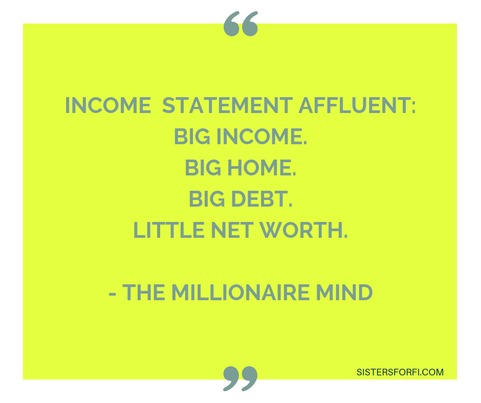 The Millionaire Mind - Income Statement Affluent
