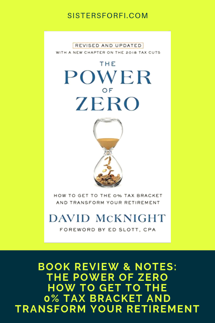 Book Review & Notes: The Power of Zero - How to Get To the 0% Tax Bracket and Transform Your Retirement