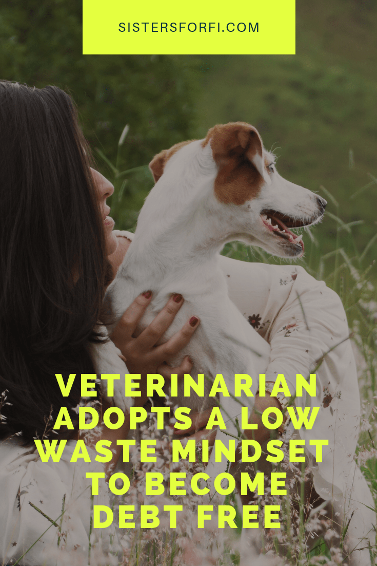 Veterinarian Adopts Low Waste Mindset to Become Debt Free - Michelle's Story