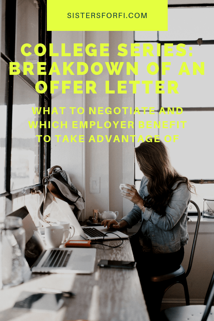 College Series: Breakdown of an Offer Letter - What to Negotiate and Take Advantage Of