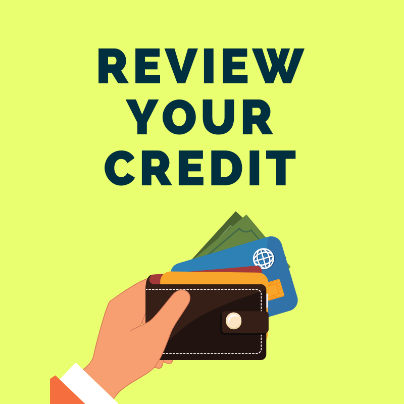 12 Step Guide to Getting Your Finances in Order: Review Your Credit Score & History Yearly