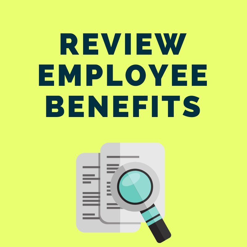 12 Step Guide to Getting Your Finances in Order: Review Your Employee Benefits In-Depth