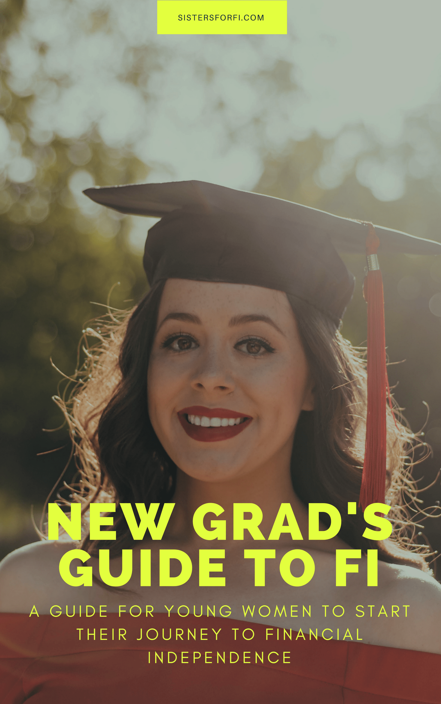 New Grad's Guide to Financial Independence