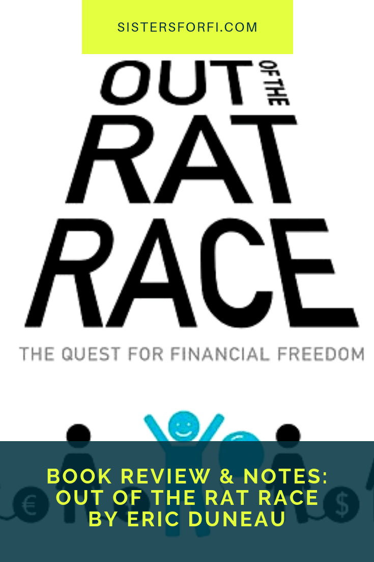 Book Review & Notes: Out of the Rat Race By Eric Duneau