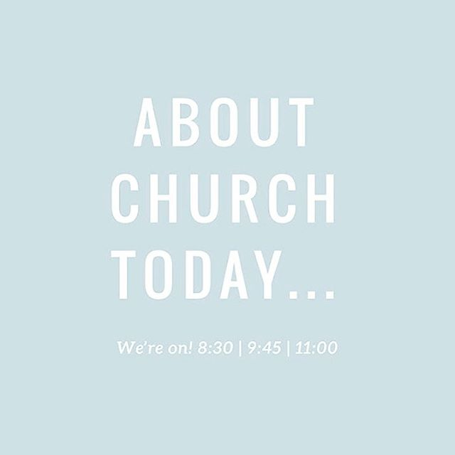 We are still having church for all three services today. Of course, we want you to do what is best and safest for your family, so if staying in is what needs to happen, you can still catch us on the livestream (link in profile) or head to our Facebook live video.