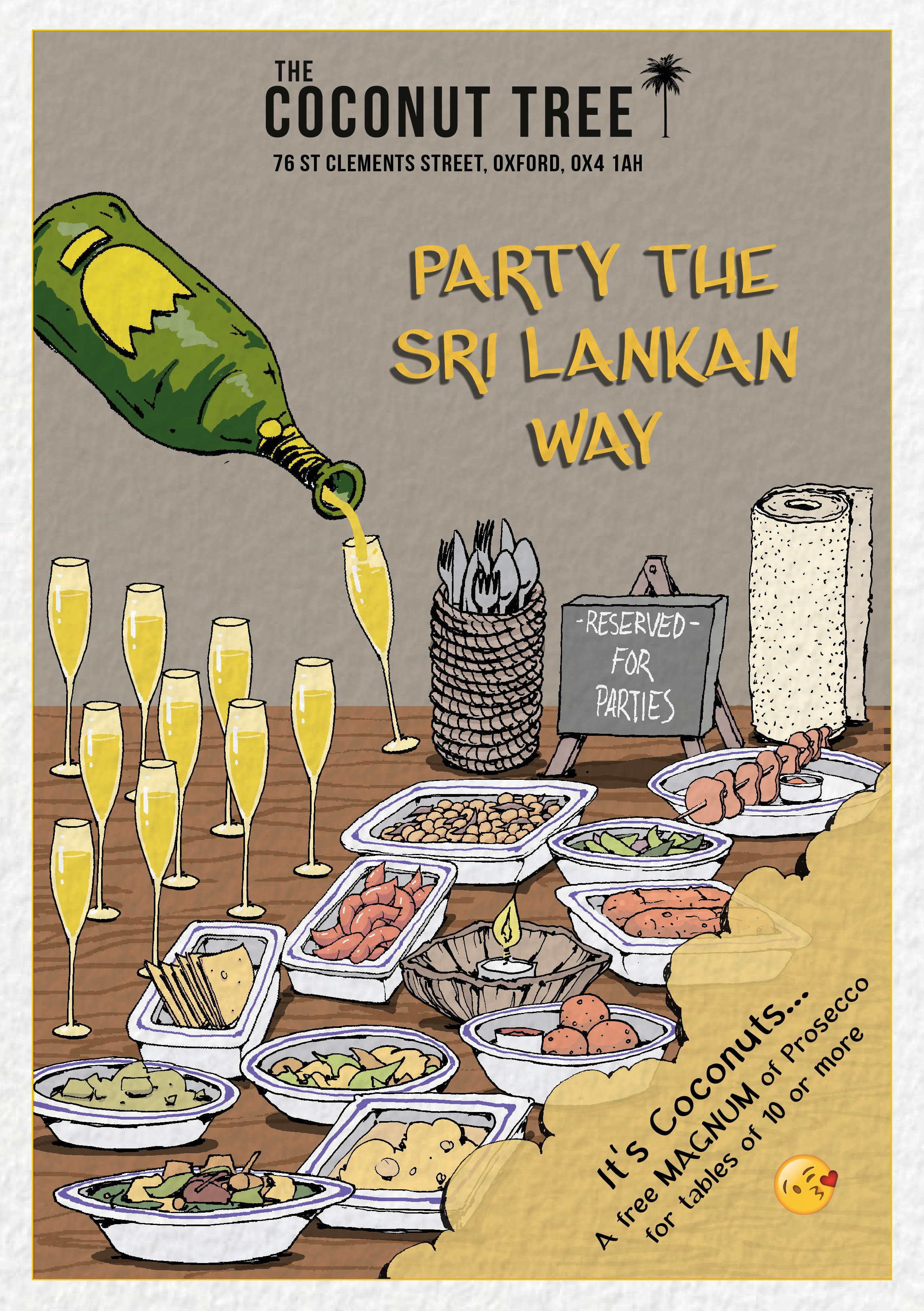 It's Coconuts... - Party Sri Lankan Style, at TCT Oxford.It's Coconuts... A FREE MAGNUM of Prosecco for tables of 10 or more.Big celebrations. Big groups. Big fun..No pre orders necessary...organiser heaven.