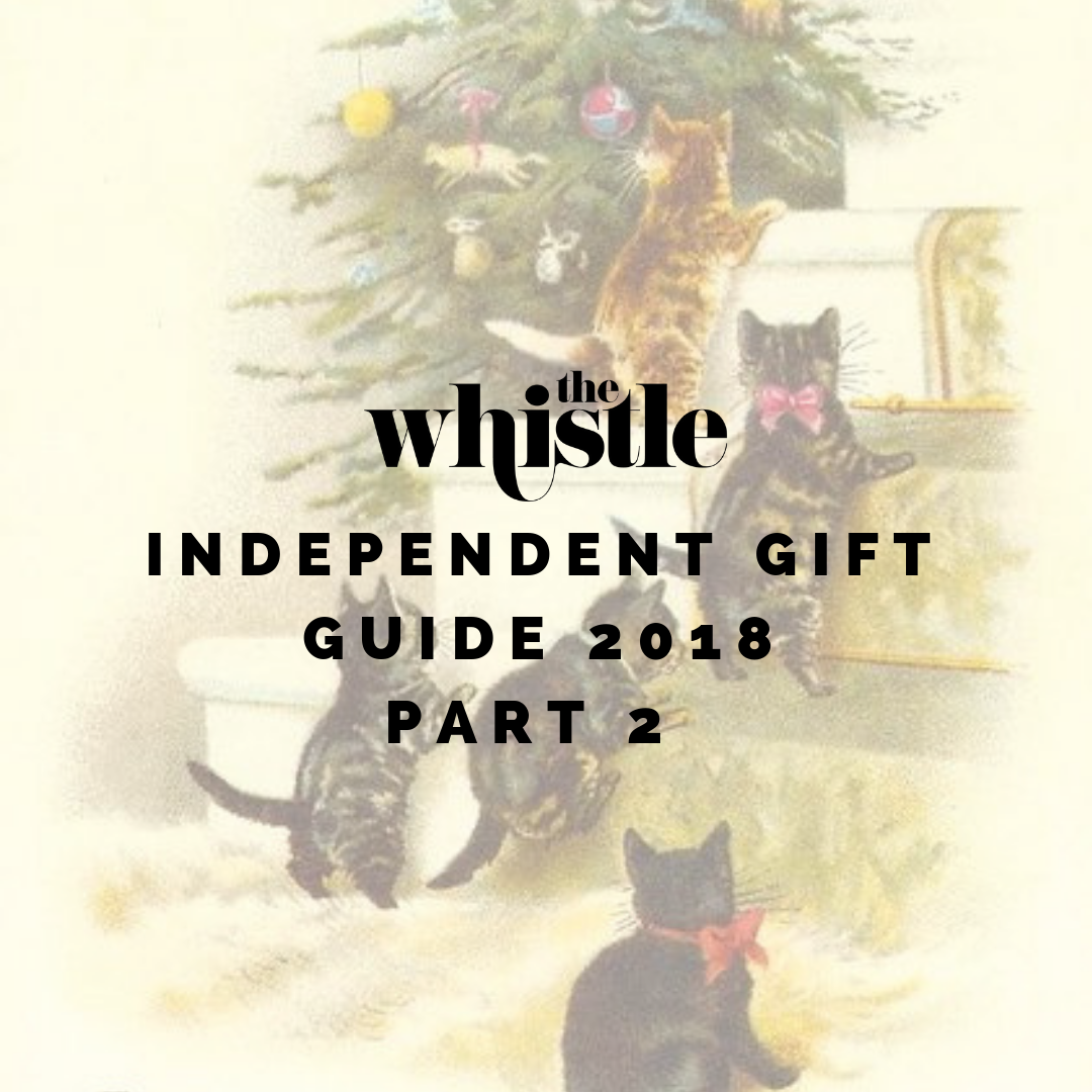 INDEPENDENT GIFT GUIDE 2018PART 2.png